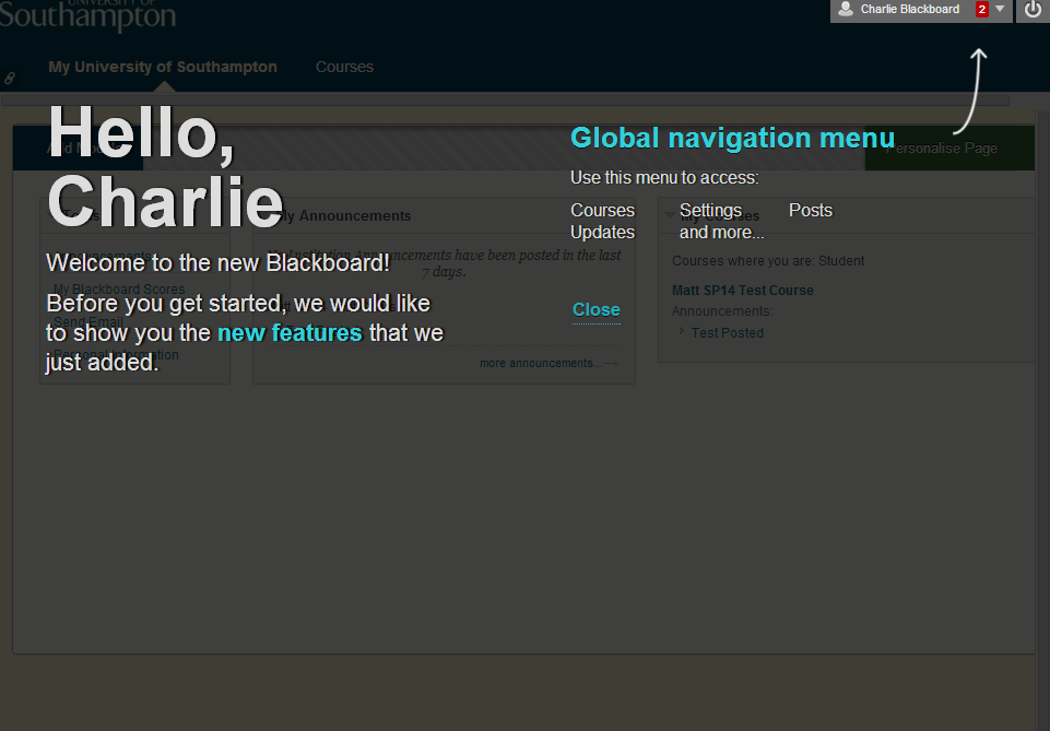 Blackboard welcomes you when you first login and shows you how to find the Global Navigation menu.